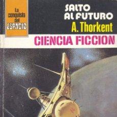 Cómics: LA CONQUISTA DEL ESPACIO Nº546. THORKENT. BRUGUERA, 1981. Lote 105365003