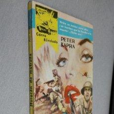 Cómics: HURACÁN DE METRALLA / PETER KAPRA / CARRO BLINDADO Nº 32 / FERMA 1960. Lote 105801767
