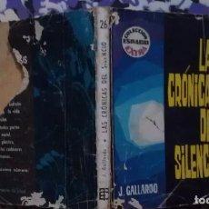 Cómics: LAS CRONICAS DEL SILENCIO - J. GALLARDO - COLECCION ESPACIO EXTRA - TORAY. Lote 106638947