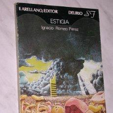 Cómics: ESTIGIA. IGNACIO ROMEO PÉREZ. PORTADA CORTMAN. COL. DELÍRIO Nº 5. FRANCISCO ARELLANO EDITOR, 1977. +. Lote 109406387