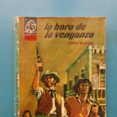 Cómics: LA HORA DE LA VENGANZA. COLECCION BISONTE Nº 971. BRUGUERA.FIDEL PRADO.1966. PUBLICIDAD VETERANO. Lote 110115227