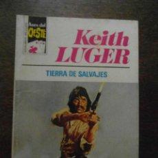 Cómics: TIERRA DE SALVAJES. KEITH LUGER. ASES DEL OESTE. 1977. Lote 110838415