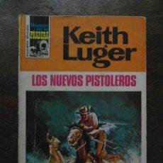 Cómics: LOS NUEVOS PISTOLEROS. KEITH LUGER. BOLSILIBROS BRUGUERA. HEROES DE LA PRADERA.. Lote 110839359