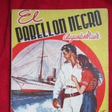 Cómics: EL PABELLON NEGRO AUGUSTUS MUIR COLECCIÓN AVENTURAS EMOCIONES Nº XLII MARISAL 1941. Lote 110886651