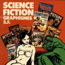 Cómics: SCIENCE FICTION GRAPHISMES, DE BRIAN ALDISS (DELVILLE, 1976) EN FRANCÉS. 37 X 26,5 CMS. 128 PGS.. Lote 110936463