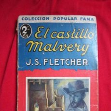 Cómics: EL CASTILLO MALVERY POR J.S. FLETCHER COLEC. POPULAR FAMA 15. ED. JUVENTUD, 1932. Lote 111179867