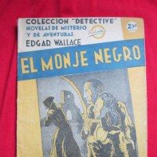 Cómics: EL MONJE NEGRO POR EDGAR WALLACE COLECCIÓN DETECTIVE Nº 21. EDITORIAL AGUILAR, AÑOS 30. Lote 111181015