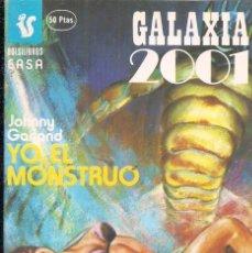 Cómics: YO, EL MONSTRUO: JOHNNY GARLAND - GALAXIA 2001 Nº 279. Lote 111674287