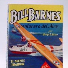 Cómics: HOMBRES AUDACES 106. BILL BARNES 27 EL AGENTE TRAIDOR (GEORGE L. EATON) MOLINO, 1945. Lote 113178502