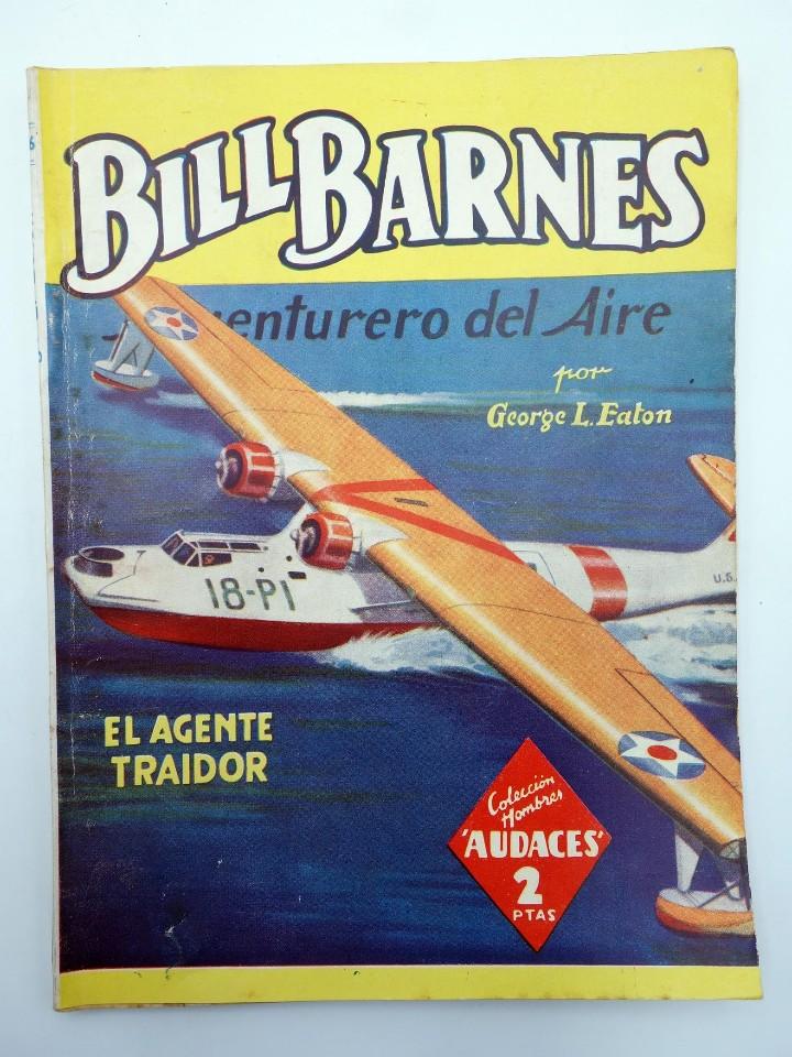 Cómics: HOMBRES AUDACES 106. BILL BARNES 27 EL AGENTE TRAIDOR (George L. Eaton) Molino. 1945 - Foto 2 - 113178502