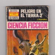 Fumetti: COLECCIÓN LA CONQUISTA DEL ESPACIO. AUTOR: J. CHANDLEY. NÚMERO 156: PELIGRO EN TIERRA-2. Lote 124259120