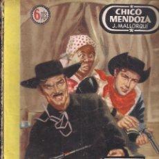 Cómics: DOS HOMBRES BUENOS Nº 14: CHICO MENDOZA POR J. MALLORQUI. Lote 115686823