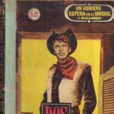 Cómics: DOS HOMBRES BUENOS Nº 17: UN HOMBRE ESPERA EN EL UMBRAL POR J. MALLORQUI. Lote 115687559