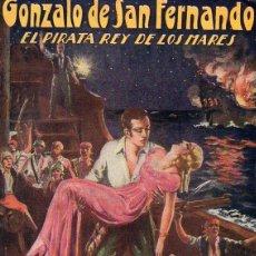 Cómics: A. DE MADRID : GONZALO DE SAN FERNANDO EL PIRATA REY DE LOS MARES CUADERNO Nº 1 (COSMOPOLITA, 1933). Lote 116494135