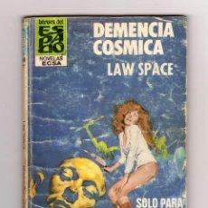 Cómics: HÉROES DEL ESPACIO. AUTOR: LAW SPACE. NÚMERO 149: DEMENCIA CÓSMICA. Lote 118830099