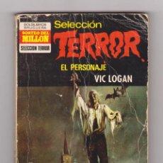 Cómics: SELECCIÓN TERROR. AUTOR: VIC LOGAN. NÚMERO 21: EL PERSONAJE. Lote 119977447
