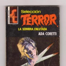 Cómics: SELECCIÓN TERROR. AUTORA: ADA CORETTI. NÚMERO 126: LA SOMBRA ENLUTADA. BUEN ESTADO. Lote 119994851