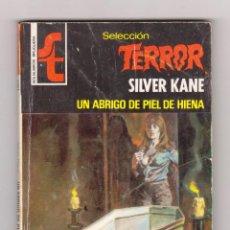 Cómics: SELECCIÓN TERROR. AUTOR: SILVER KANE. NÚMERO 316: UN ABRIGO DE PIEL DE HIENA. BUEN ESTADO. Lote 120205351