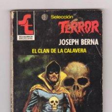 Cómics: SELECCIÓN TERROR. AUTOR: JOSEPH BERNA. NÚMERO 386: EL CLAN DE LA CALAVERA. Lote 120389511