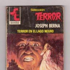 Cómics: SELECCIÓN TERROR. AUTOR: JOSEPH BERNA. NÚMERO 398: TERROR EN EL LAGO NEGRO. Lote 120448903