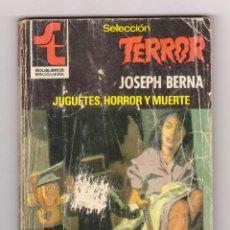 Cómics: SELECCIÓN TERROR. AUTOR: JOSEPH BERNA. NÚMERO 411: JUGUETES, HORROR Y MUERTE. Lote 120552583