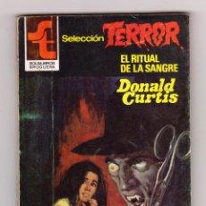 Cómics: SELECCIÓN TERROR. AUTOR: DONALD CURTIS. NÚMERO 466: EL RITUAL DE LA SANGRE. MUY BUEN ESTADO. Lote 120758387