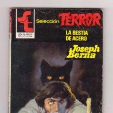 Cómics: SELECCIÓN TERROR. AUTOR: JOSEPH BERNA. NÚMERO 490: LA BESTIA DE ACERO. BUEN ESTADO. Lote 120803791
