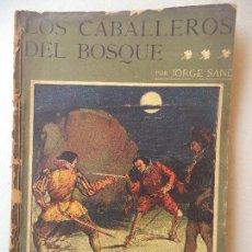 Cómics: NOVELA POPULAR:LOS CABALLEROS DE BOSQUE.JORGE SAND.LA NOVELA ILUSTRADA. Lote 121984603