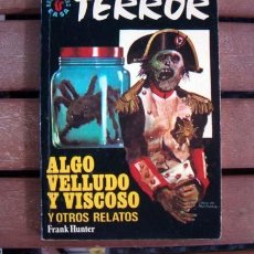 Cómics: BOLSILIBROS EASA TERROR / EDITORIAL ANDINA / Nº 87 ALGO VELLUDO Y VISCOSO / FRANHK HUNTER. Lote 122000063