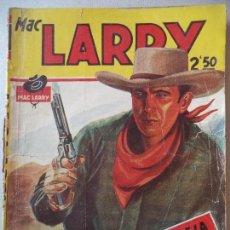 Cómics: NOVELA POPULAR,MAC LARRY.EL CAÑON DE LA MUERTE SUBITA Nº8. Lote 122010575