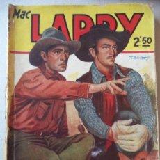Cómics: NOVELA POPULAR MAC LARRY EL VALLE DE LA CANCION DEL BURRO. Lote 122011703