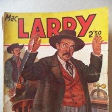 Cómics: NOVELA POPULAR MAC LARRY LA MUERTE CABALGA CON MAC LARRY Nº4. Lote 122013263