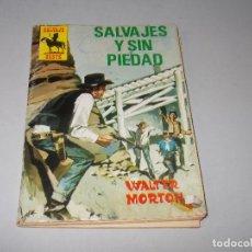 Cómics: SALVAJE OESTE Nº 90 SALVAJES Y SIN PIEDAD, WALTER MORTON. 1.975. DEFECTUOSO. Lote 122014727
