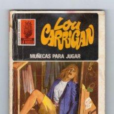 Cómics: SERIE LA HUELLA. AUTOR: LOU CARRIGAN. NÚMERO 69: MUÑECAS PARA JUGAR. Lote 122223355