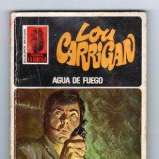 Cómics: SERIE LA HUELLA. AUTOR: LOU CARRIGAN. NÚMERO 83: AGUA DE FUEGO. Lote 122224387