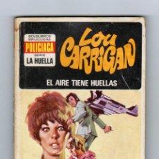 Cómics: SERIE LA HUELLA. AUTOR: LOU CARRIGAN. NÚMERO 11: EL AIRE TIENE HUELLAS. BUEN ESTADO. Lote 122307731