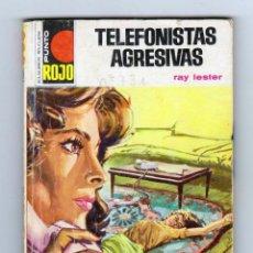 Cómics: PUNTO ROJO. AUTOR: RAY LESTER. NÚMERO 731: TELEFONISTAS AGRESIVAS. Lote 123026503