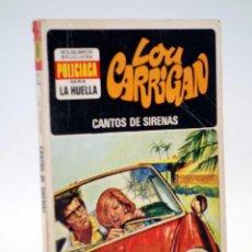 Cómics: SERIE LA HUELLA 2. CANTOS DE SIRENAS (LOU CARRIGAN) BOLSILIBROS BRUGUERA. Lote 147669653