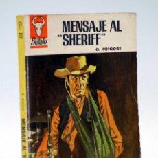 Comics : COLECCIÓN BÚFALO 733. MENSAJE AL SHERIFF (A. ROLCEST) BRUGUERA BOLSILIBROS, 1967. Lote 208147702