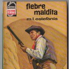 Comics: BRAVO OESTE Nº 324 - FIEBRE MALDITA - M.L. ESTEFANÍA - BRUGUERA. Lote 126574111