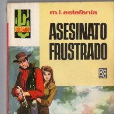 Comics: COLORADO Nº 492 - ASESINATO FRUSTRADO - M.L. ESTEFANÍA - BRUGUERA. Lote 126575251
