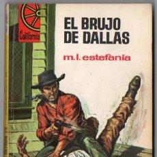 Comics: CALIFORNIA Nº 554 - EL BRUJO DE DALLAS - M.L. ESTEFANÍA - BRUGUERA. Lote 126579155