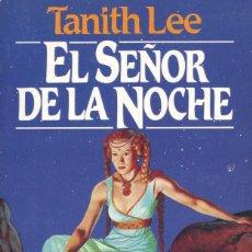 Cómics: EL SEÑOR DE LA NOCHE. TANITH LEE. COLECCIÓN FANTASY. MARTINEZ ROCA. Lote 127774763