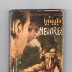 Cómics: COLECCIÓN F.B.I. AUTOR: FEL MARTY. NÚMERO 141: EL TRIUNFO DE LOS MEJORES. Lote 128087731