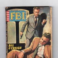 Cómics: COLECCIÓN F.B.I. AUTOR: BILL O'CREIGH. NÚMERO ?02: MUERTE EN EL AIRE. Lote 128342019