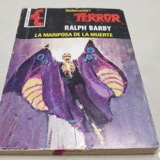 Cómics: LA MARIPOSA DE LA MUERTE, DE RALPH BARBY, SELECCION TERROR , BOLSILIBRO BRUGUERA. Lote 128601862