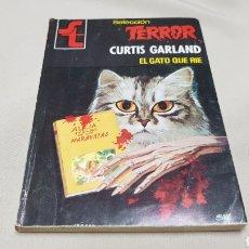 Cómics: EL GATO QUE RIE, DE CURTIS GARLAND, SELECCIÓN TERROR , BOLSILIBRO BRUGUERA. Lote 128602687