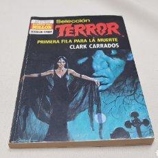 Cómics: PRIMERA FILA PARA LA MUERTE, DE CLARK CARRADOS, SELECCIÓN TERROR, BOLSILIBRO BRUGUERA. Lote 128603071