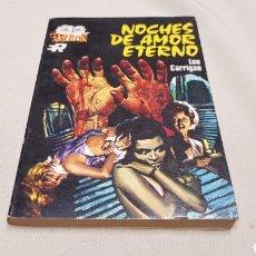 Cómics: NOCHES DE AMOR ETERNO, DE LOU CARRIGAN, TERROR, BOLSILIBRO EDITORIAL ROLLAN,S.A. MADRID. Lote 128604827