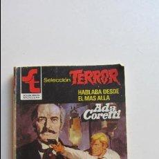 Cómics: BOLSILIBROS PULP, SELECCION TERROR, BRUGUERA, Nº 513: HABLABA DESDE EL MAS ALLA - ADA CORETTI CS136. Lote 128629011